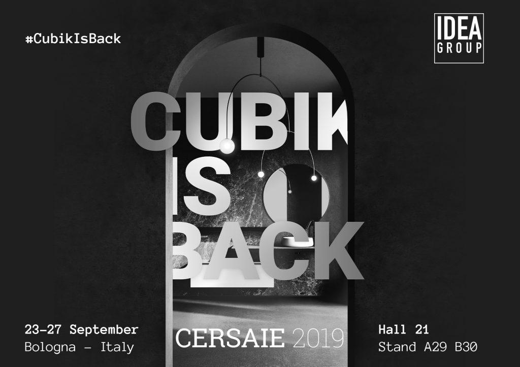 Ideagroup en la Feria Cersaie 2019: #CubikIsBack